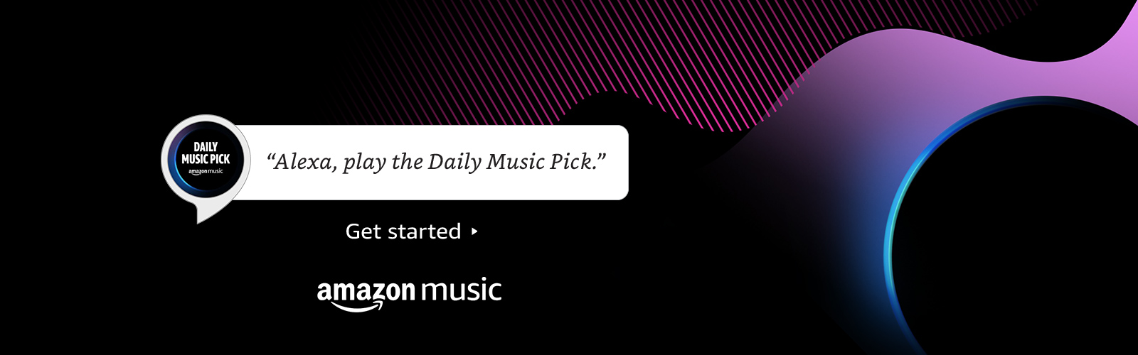 """Alexa, play the daily music pick."""