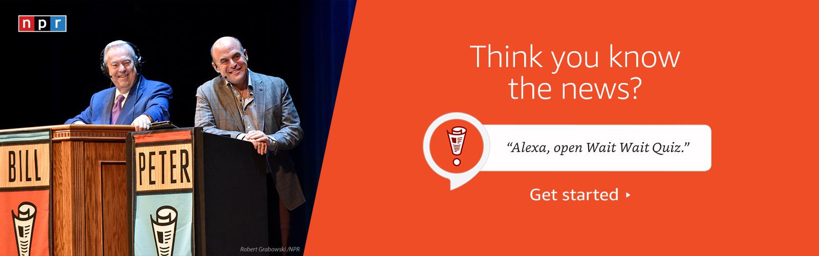 """""""Alexa, open Wait Wait Quiz."""""""