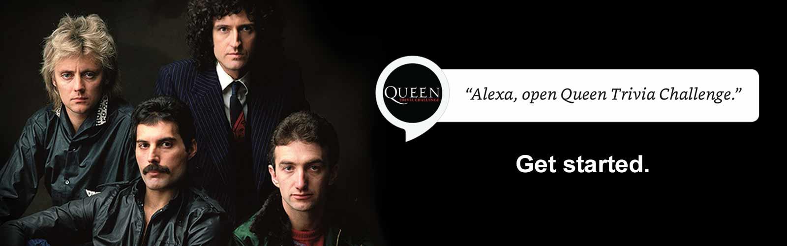 Alexa open Queen Trivia