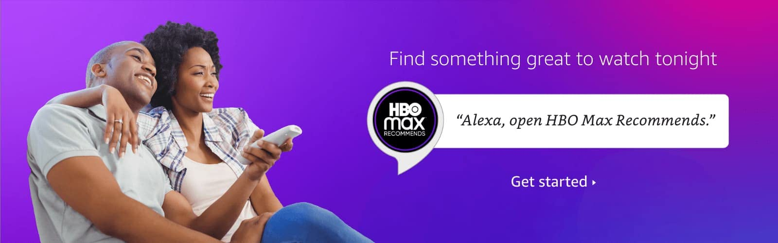 Alexa open HBO Max recommends.