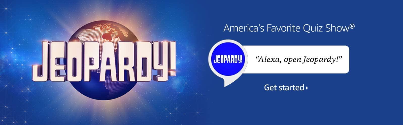 Alexa open Jeopardy