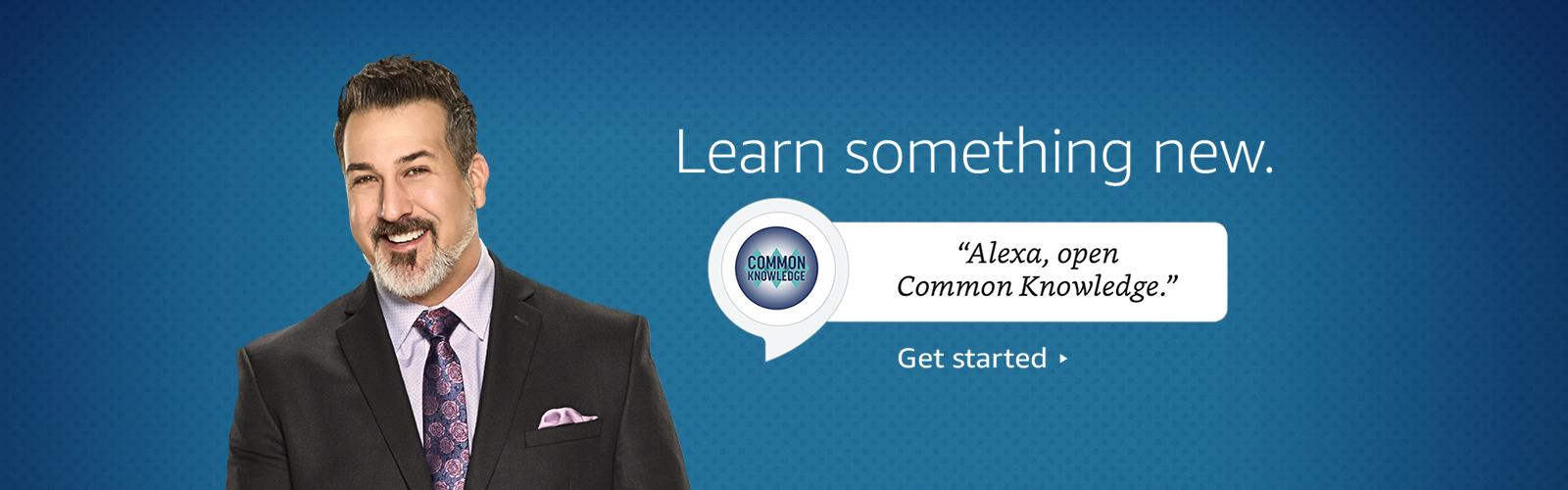 """""""Alexa, open Common Knowledge."""""""