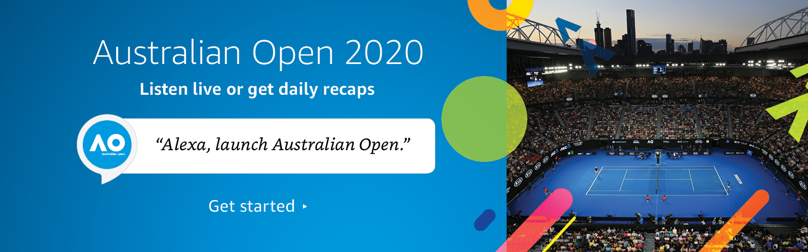 """Alexa, launch Australian Open."""