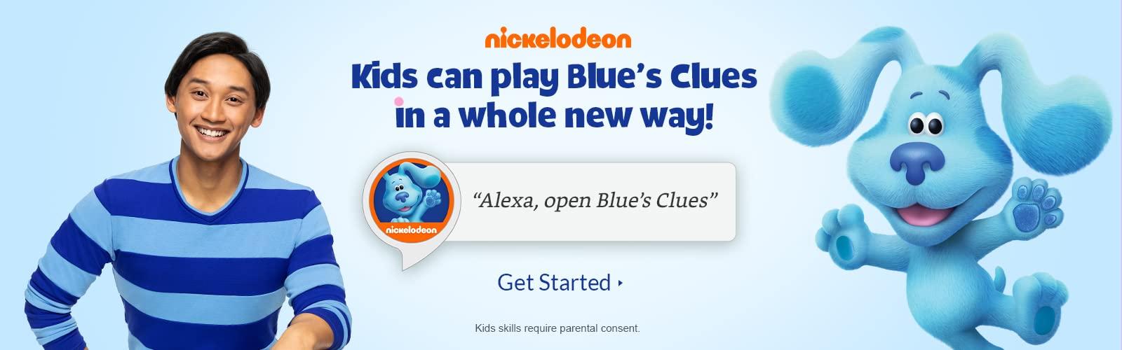"""lexa, open Blue's Clues."""""""