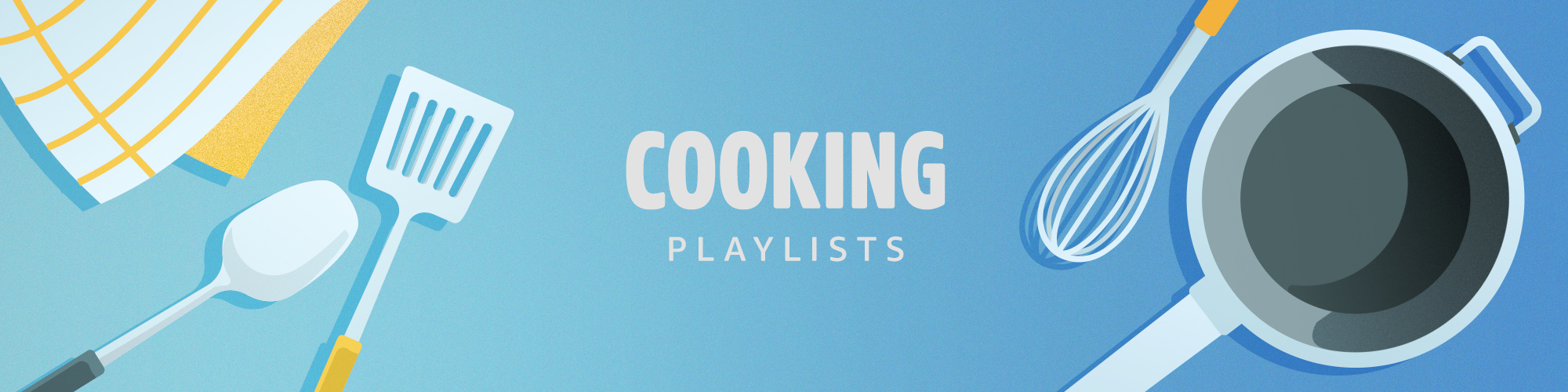"""""""Cooking Playlists"""""""