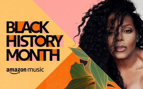 Celebrate Black History Month on Amazon Music