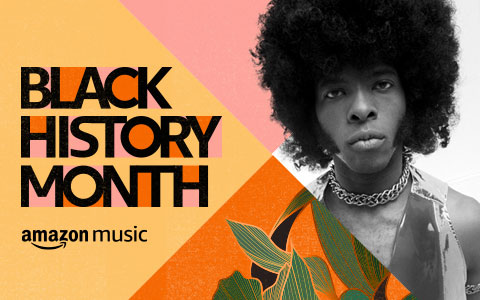 [RE]DISCOVER Black History Month on Amazon Music