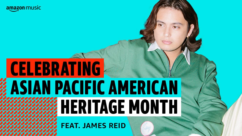 Celebrating APAHM feat. James Reid