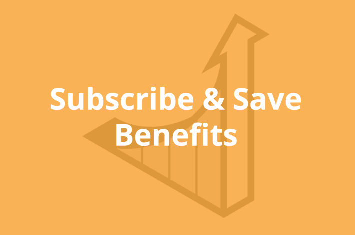 Subscribe and Save benefits