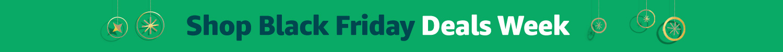 Shop Black Friday Deals Week.