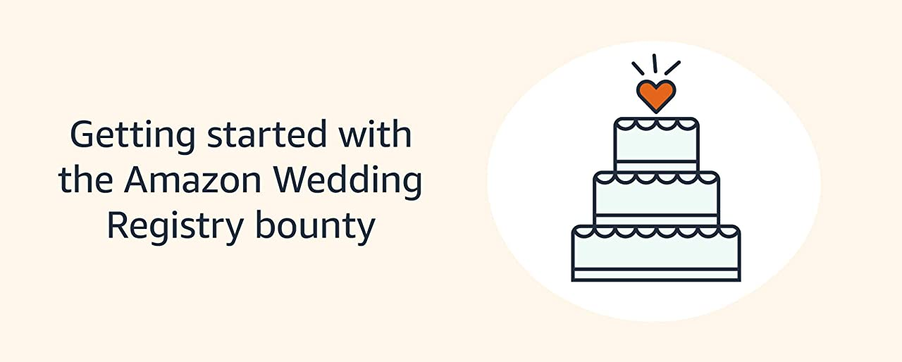 Getting started with the Amazon Wedding Registry bounty