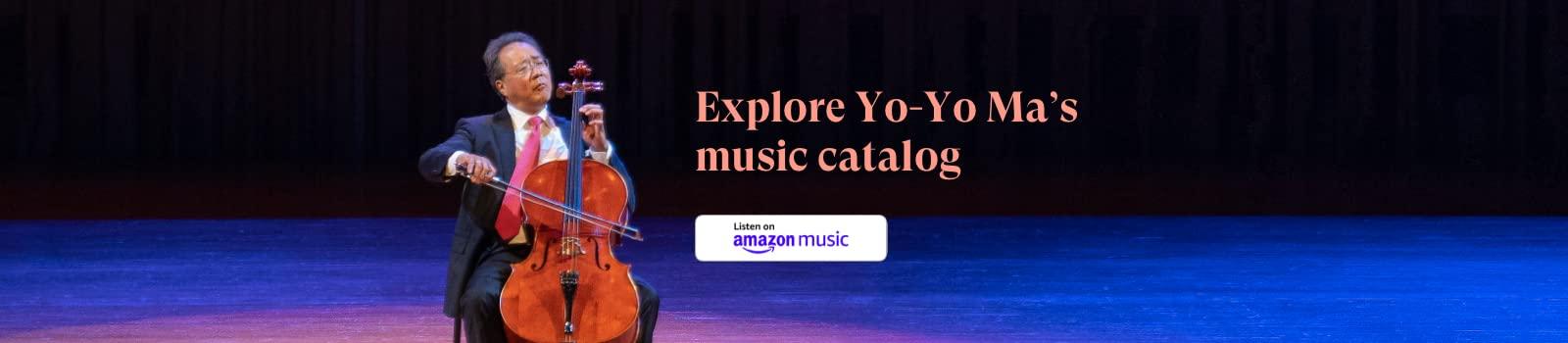 Listen to Yo-Yo Ma on Amazon Music