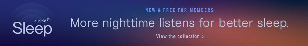 New & Free for members--More nighttime listens for better sleep.