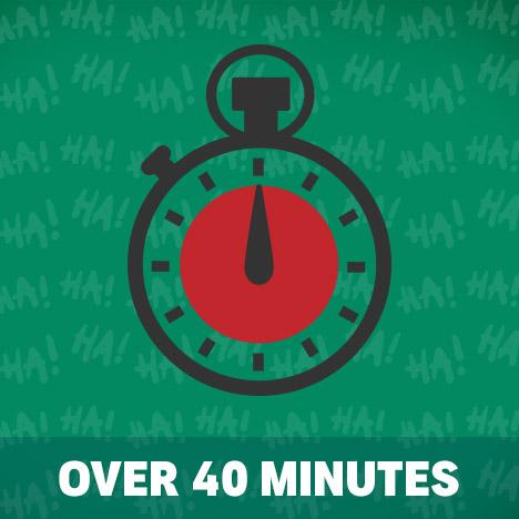 Comedy Break - Over 40 minutes