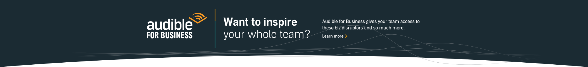 Inspire Your Whole Team with Audible for Business
