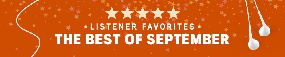 September Listener Favorites