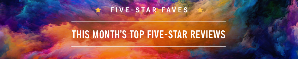 Five Star Faves: Our favorite recent five-star reviews from listeners