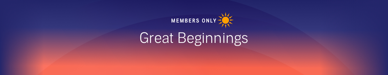 Members Only: The Great Beginnings Sale
