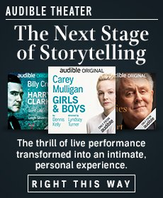 Audible Theater: The next stage of storytelling.
