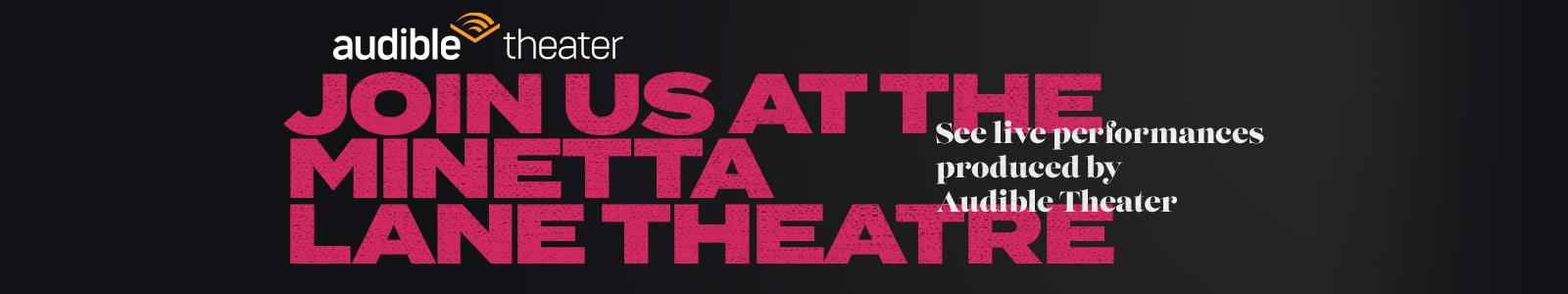 Join us at the Minetta Lane Theater