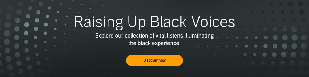 Raising Up Black Voices