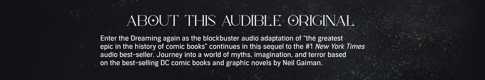 An Audible Original series by Neil Gaimain