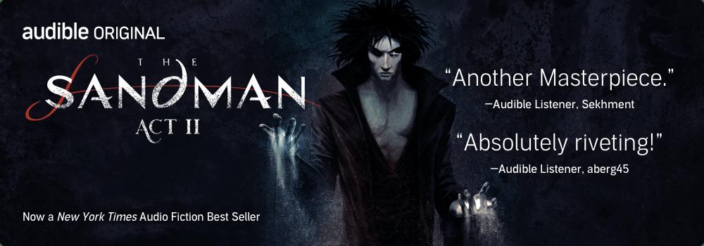 Listen Now to The Sandman: Act II