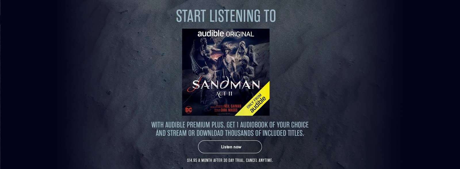 Listen to The Sandman: Act 2 absolutely free | No trial or credit card information necessary