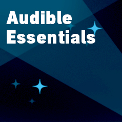 Audible Essentials