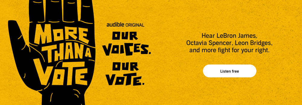 Audible Original. More than a vote. Listen now.