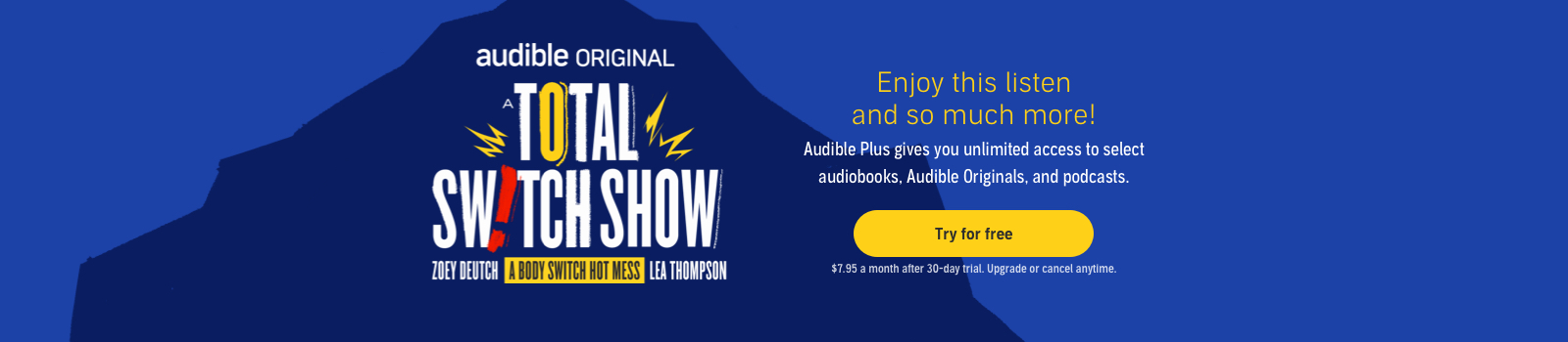 Listen to A Total Switch Show absolutely free | No trial or credit card information necessary