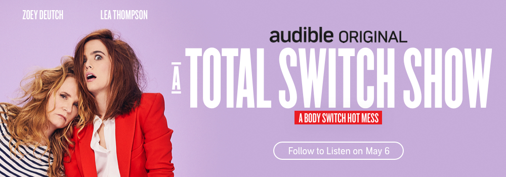 Audible Original. A Total Switch Show.
