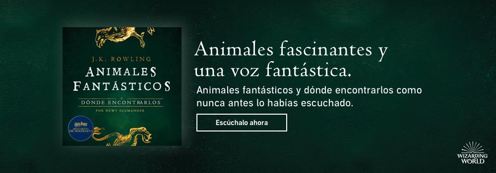 Animales fantásticos y dónde encontrarlos. Escuchalo ahora