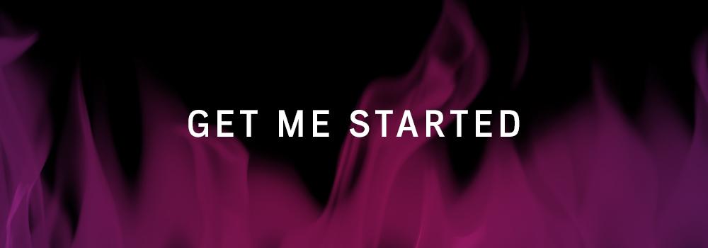 Get Me Started