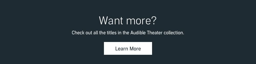Audible Theater - Learn More