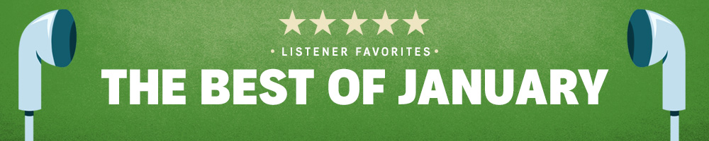 January Listener Favorites