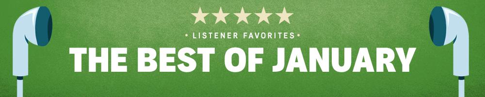 January Listener Favorites