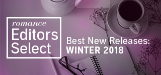 Romance Editors Select: Best New Releases: Winter 2018