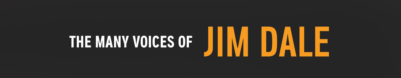 The Many Voices of Jim Dale