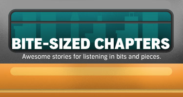 Bite-Sized Chapters