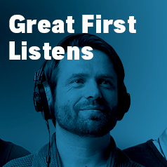 Great First Listens