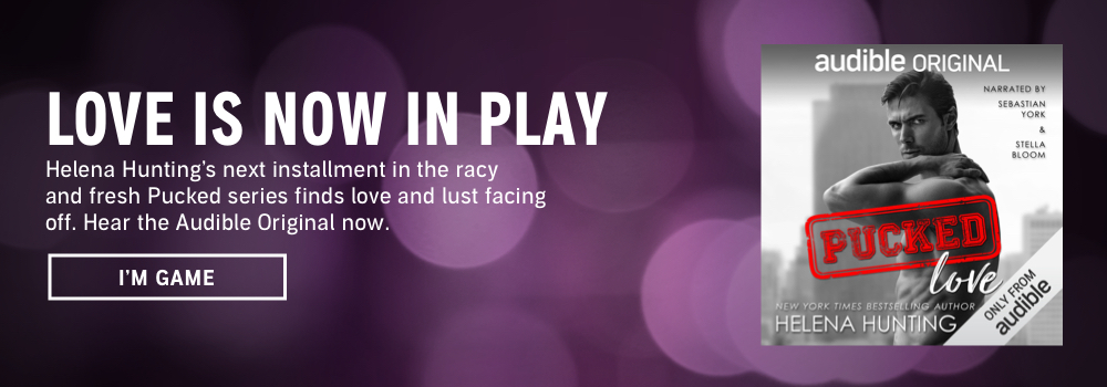 Love Is Now In Play. Helena Hunting's next installment in the racy and fresh Pucked series finds love and lust facing off. Hear the Audible Original now. I'm Game.