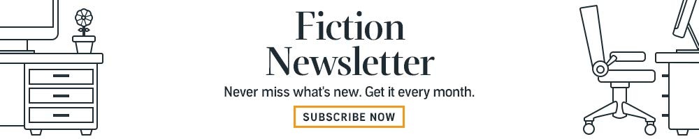 Subscribe to the Fiction Newsletter