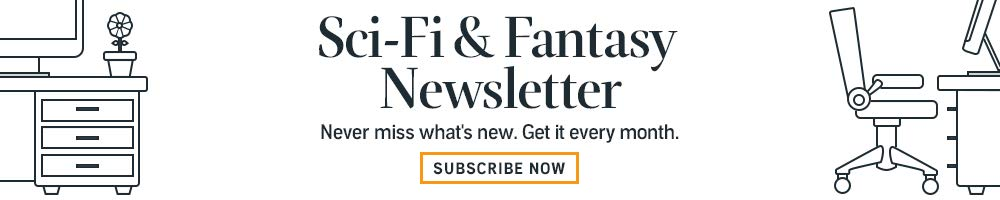 Subscribe to the Sci-fi and Fantasy Newsletter