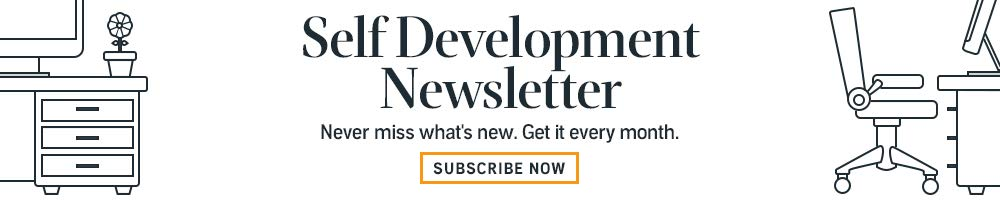 Subscribe to the Self Development Newsletter