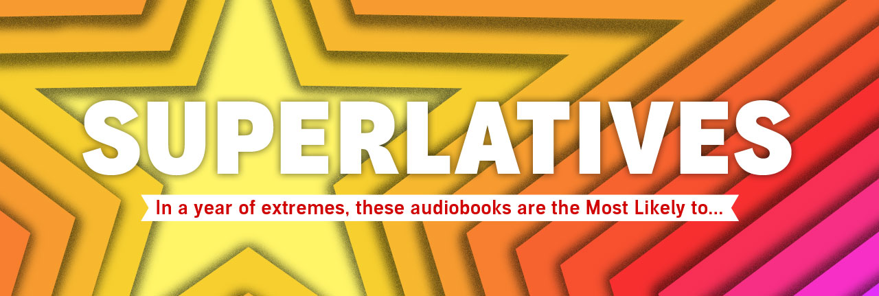 These audiobooks are Most Likely to...