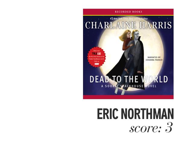 Eric Northman. Score: 3