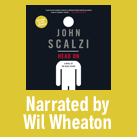 Head On by John Scalzi, Narrated by Wil Wheaton