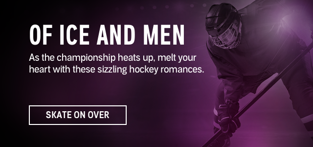 Of Ice and Men. As the championship heats up, melt your heart with these sizzling hockey romances. Skate On Over.