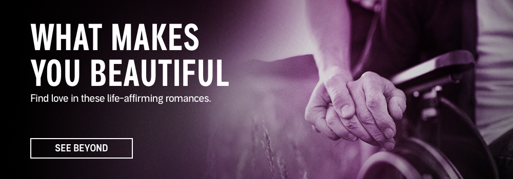 What Makes You Beautiful. Find love in these life-affirming romances. See Beyond.